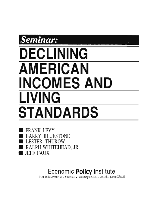 Declining American Incomes and Living Standards