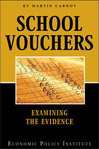 School Vouchers: Examining the Evidence