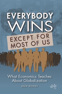 Everybody wins, except for most of us: What economics teaches about globalization