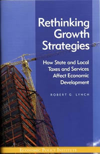 Rethinking Growth Strategies: How State and Local Taxes and Services Affect Economic Development