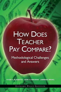 How Does Teacher Pay Compare? Methodological Challenges and Answers