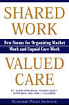 Shared Work, Valued Care