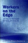 Workers on the Edge: Job insecurity, psychological well-being, and family life